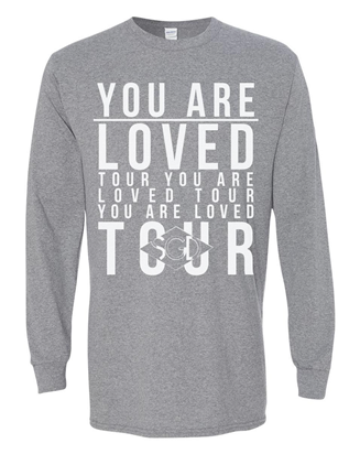 You Are Loved Tour - Grey