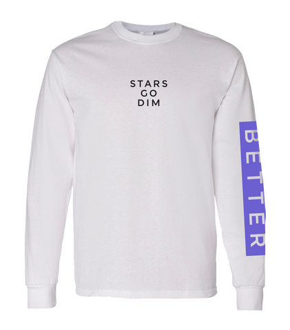 Stars Go Dim White Long Sleeve