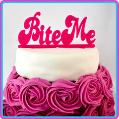 """Bite Me"" Cheeky Cake Topper"