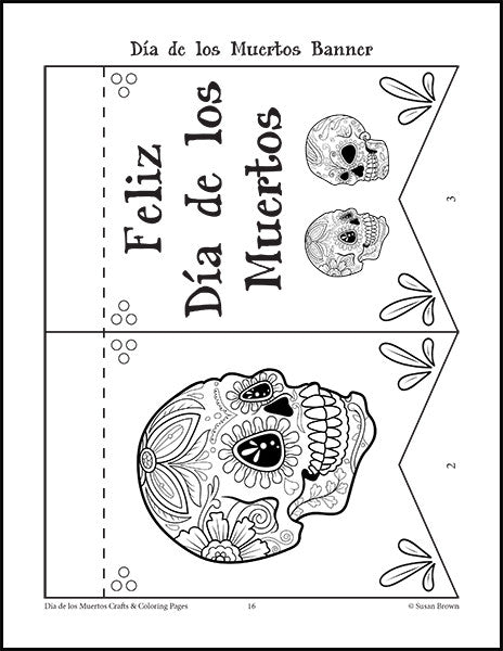 Dia De Los Muertos Crafts And Coloring Pages Warm Hearts Publishing