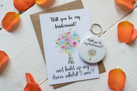 Wish Bracelet, Badge, Magnet or Keyring - Will you be my Bridesmaid? Funny Dress
