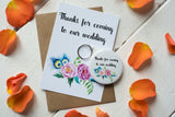 Wish Bracelet, Badge, Magnet or Keyring -  Thanks for coming to our wedding