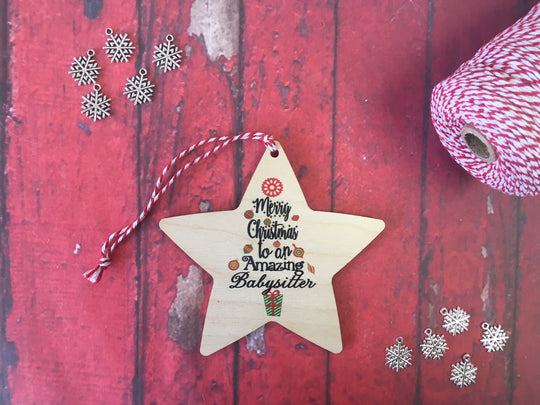 Wooden Hanging Star - Merry Christmas to an Amazing Babysitter DD233
