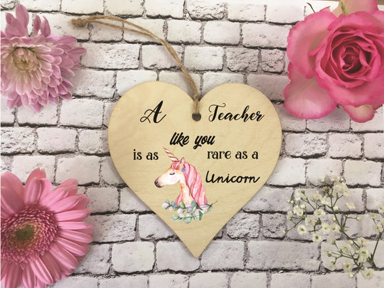 Wooden Hanging Heart - Teacher Rare As A Unicorn DD381