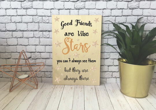 Wooden Print - Good Friends Are Like Stars - DD525