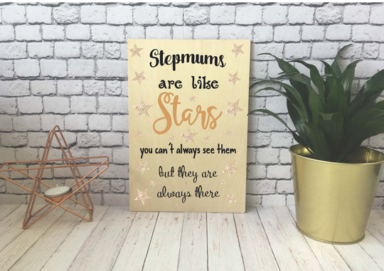 Wooden Print - Stepmums Are Like Stars - DD545