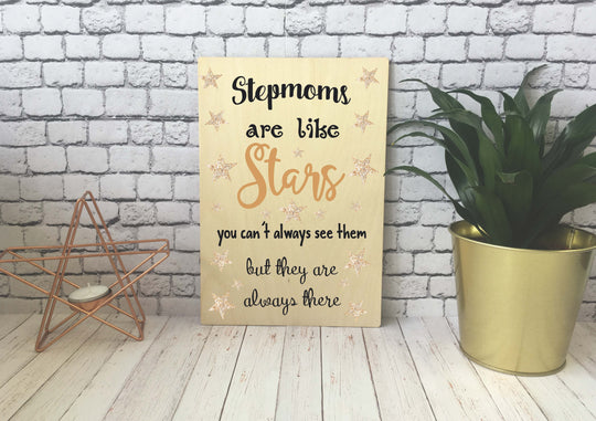 Wooden Print - Stepmoms Are Like Stars - DD547