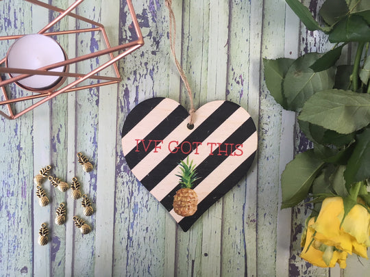 Wooden Hanging Heart IVF Got This Pineapple DD406