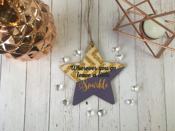 Wooden hanging Star - Wherever you go leave a little Sparkle DD418