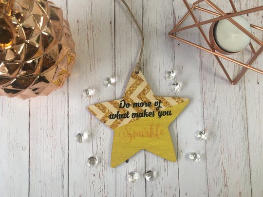 Wooden hanging Star - Do More of what makes you sparkle DD417