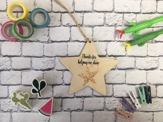 Wooden Hanging Star - Thanks For Helping Me Shine DD217