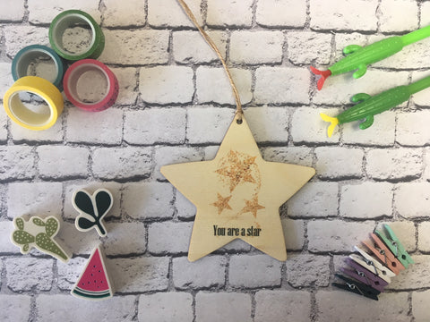 Wooden Hanging Star - You are a star DD231