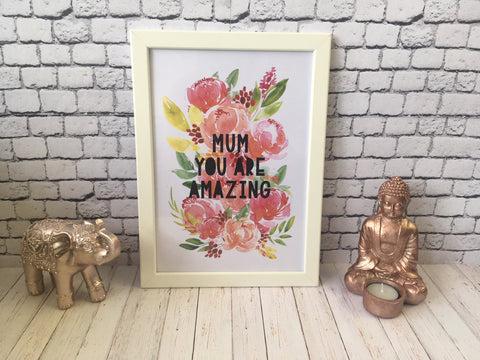 Card Print - Mum You Are Amazing Floral DD514