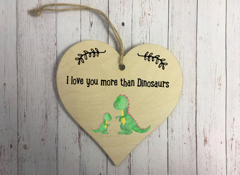 Wooden Hanging Heart - I Love You More Than Dinosaurs DD309