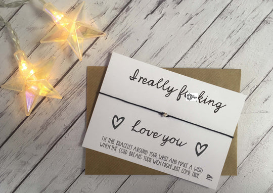 Sweary Wish Bracelet I really F*cking love you /Choice of card, wood or foil print DD1453