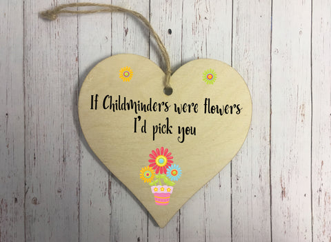 Wooden Hanging Heart - If Childminders Were Flowers DD312