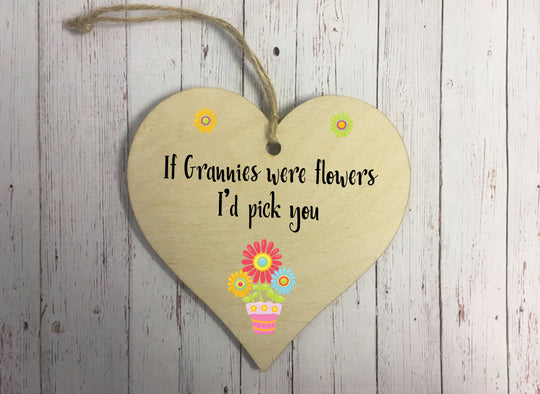 Wooden Hanging Heart - If Grannies Were Flowers DD313