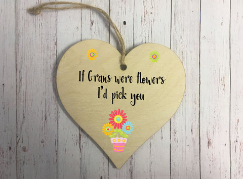 Wooden Hanging Heart - If Grans Were Flowers DD314