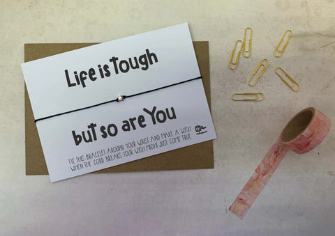 Wish bracelet - Life is tough but so are you DD2119