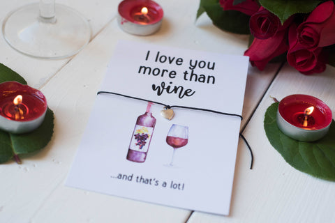 A6 Postcard Print- I Love You More Than Wine - Valentines Day - DD253