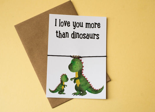 DD389 I love you more than dinosaurs A6 postcard print with wish bracelet, badge, magnet or keyring