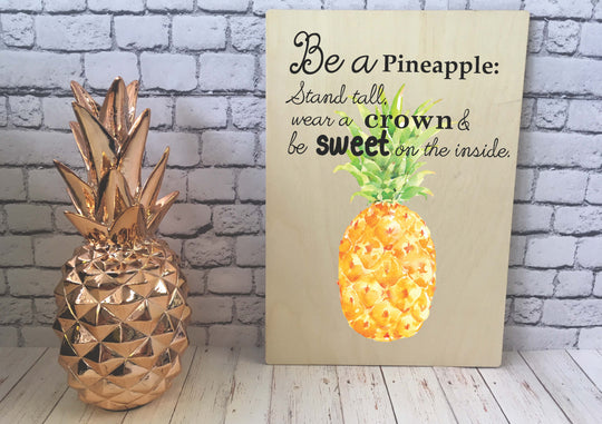 Wooden Print - Be a Pineapple DD518