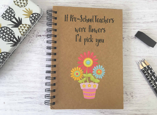 Kraft Lined Notepad -  If Pre-School Teachers were flowers  - DD684