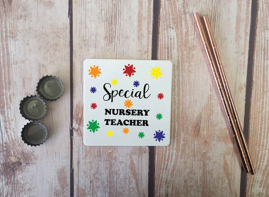 Personalised Coaster - Special Nursery Teacher - DD664