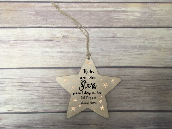Wooden Hanging Star - Uncles Are Like Stars DD341