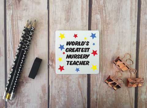 Personalised Coaster - Worlds Greatest Nursery Teacher - DD667