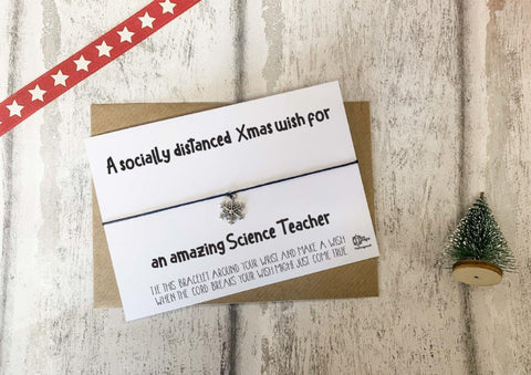 Wish Bracelet - A socially distanced Xmas wish for an amazing Science Teacher DD1856