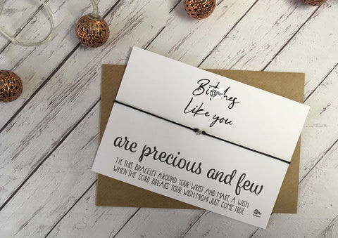 Sweary Wish Bracelet B*tches Like You Are Precious And Few /Choice of card, wood or foil print DD1441