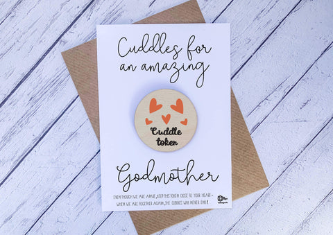 Wooden cuddle Token - Cuddles for an amazing Godmother DD1643