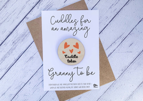 Wooden cuddle Token - Cuddles for an amazing Granny to be DD2049