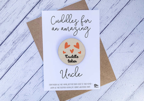 Wooden cuddle Token - Cuddles for an amazing Uncle DD2066