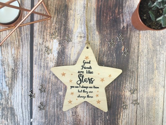 Wooden Hanging Star or magnet - Good Friends Are Like Stars DD333