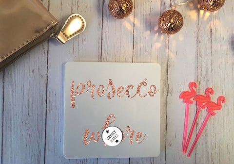 SWEARY Prosecco W*ore Novelty Coaster / Profanity Obscene Offensive Swearing Rude Cheeky Adult Humour Present Gift / Rose Gold Glitter CB002