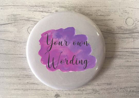 Custom Bespoke Personalised Badge Magnet Keyring Mirror Cute Retro Hen Stag Do Birthday Party Gift Present Wedding Favour Purple watercolour