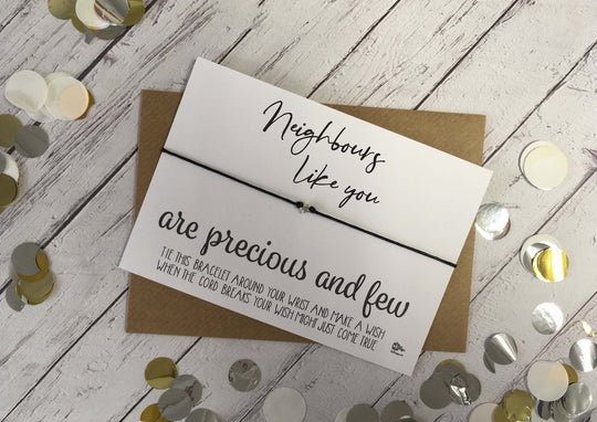 Wish Bracelet - Neighbours Like You Are Precious And Few DD1098