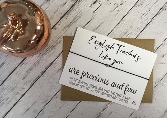 Wish Bracelet - English Teachers Like You Are Precious And Few DD1064