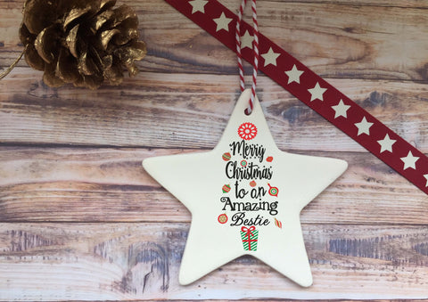 Ceramic Hanging Star / Merry Christmas to an Amazing Bestie/ Personalised message on back / Xmas Decoration / Christmas Gift /DD1330