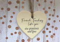 Ceramic Hanging Heart / French Teachers like you are precious and few DD1388