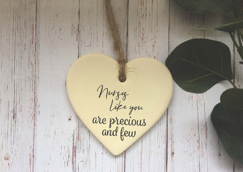 Ceramic Hanging Heart/ Nurses like you are precious and few/ Personalised message on back/ Xmas Decoration / Christmas Gift /DD1420