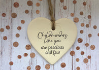 Ceramic Hanging Heart / Childminders like you are precious and few DD1377