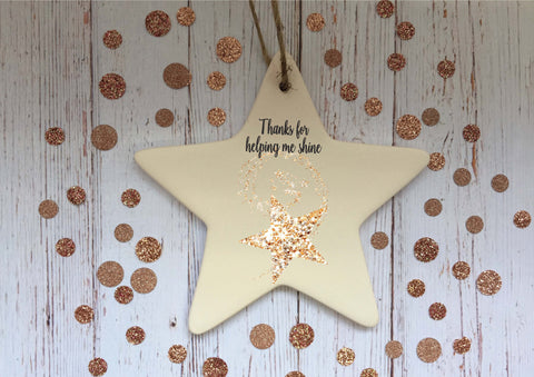 Ceramic Hanging Star or Heart Thanks for Helping Me Shine / Personalised Xmas Decoration Christmas Gift End of Term Year Teacher DD1353