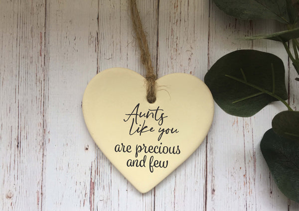 Ceramic Hanging Heart / Aunts like you are precious and few / Personalised message on back / Xmas Decoration / Christmas Gift /DD1370