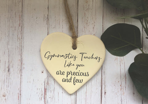 Ceramic Hanging Heart/ Gymnastics Teachers like you are precious and few/ Personalised message/ Xmas Decoration / Christmas Gift /DD1402