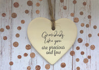 Ceramic Hanging Heart/ Grandads like you are precious and few DD1396
