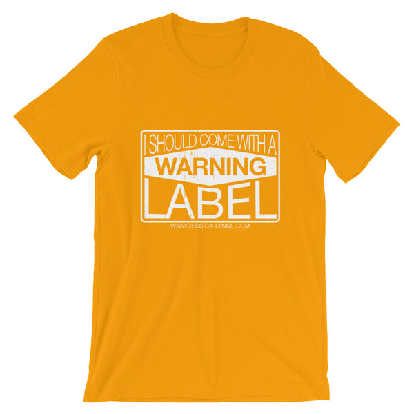 Jessica Lynne Warning Label Short-Sleeve Unisex T-Shirt