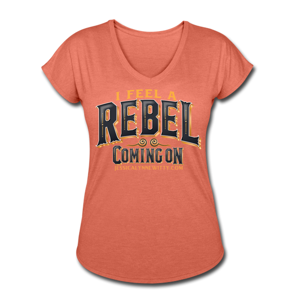 Jessica Lynne Witty I Feel A Rebel Coming On Women's Tri-Blend V-Neck T-Shirt - heather bronze